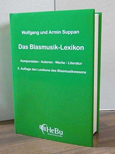 Das-Blasmusik-Lexikon-Lexikon-des-Blasmusikwesen-Komponisten-Autoren-Werke-Literatur