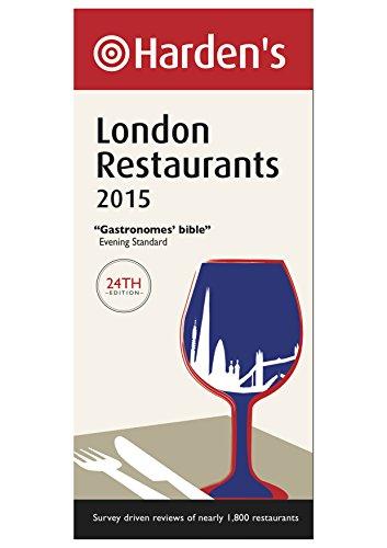 Harden's London Restaurants 2015 (Hardens Restaurant Guides)