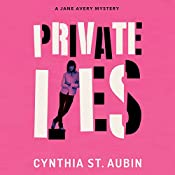 Private Lies | [Cynthia St. Aubin]