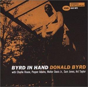 Donald Byrd - Byrd in hand - Zortam Music