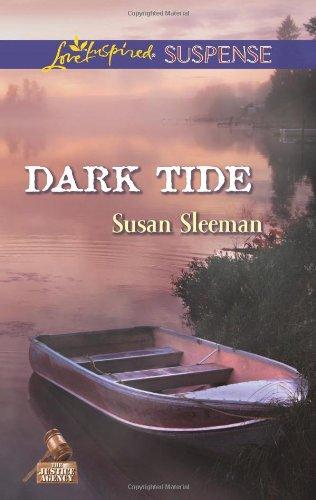 Image of Dark Tide (Love Inspired Suspense\The Justice Agency)