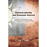 img - for National Identity and Economic Interest: Taiwan's Competing Options and Their Implications for Regional Stability [Hardcover] [2012] Peter C. Y. Chow book / textbook / text book