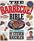 Barbecue Bible (0761111794) by Raichlen, Steven