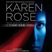 I Can See You | [Karen Rose]