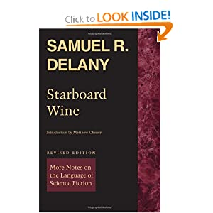 Starboard Wine: More Notes on the Language of Science Fiction by Samuel R. Delany and Matthew Cheney
