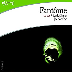 Fantôme (Harry Hole 9) Audiobook