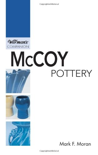 McCoy Pottery: A Warman's Companion (Warman's Companion: McCoy Pottery)