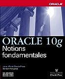 echange, troc Ian Abramson, Michael Abbey, Michael Corey - Oracle 10g : Notions fondamentales