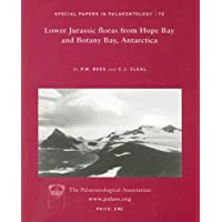 Lower Jurassic Floras from Hope Bay and Botany Bay, Antarctica (Special Papers in Palaeontology)