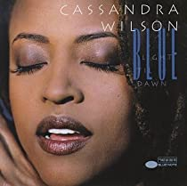 Blue Light 'Til Dawn/Cassandra Wilson
