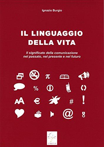 Il linguaggio della vita PDF