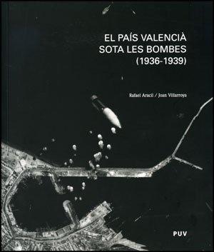 EL PAIS VALENCIA SOTA LES BOMBES