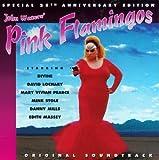 Pink Flamingos: Original Soundtrack - Special 25th Anniversary Edition