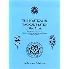 James A  Eshelman   The Mystical and Magical System of the A ' A ' [1 eBook   PDF] preview 0