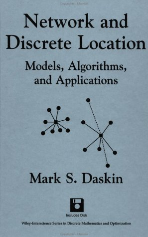 Network and Discrete Location: Models, Algorithms, and...