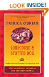 Lobscouse and Spotted Dog: Which is a Gastronomic Companion to the Aubrey/Maturin Novels