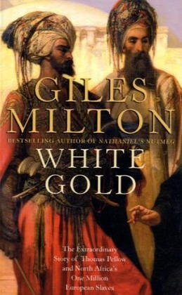 White Gold: The Forgotten Story of North Africa's
