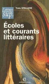 Écoles et courants littéraires par Yves Stalloni