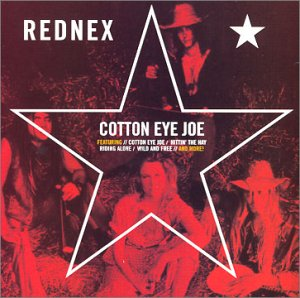 Rednex - Cotton Eye Joe (single) - Zortam Music