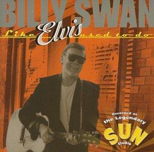 Billy Swan - like  Elvis - Zortam Music