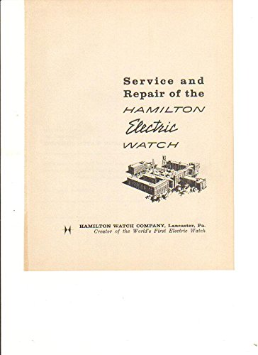 Service And Repair Of The Hamilton Electric Watch - By: Hamilton Watch Company - Manual/ Book On Cd - How To