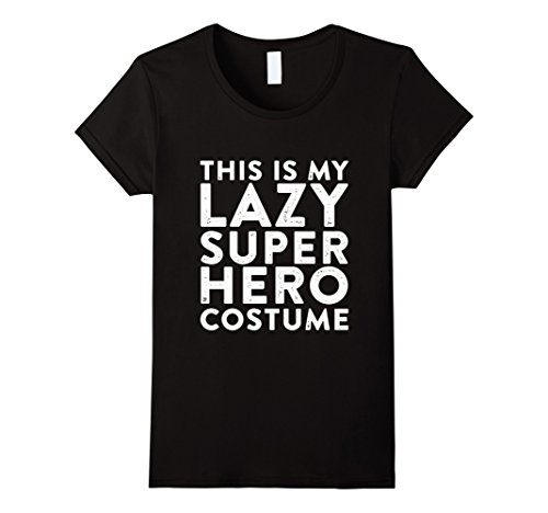[Women's Thug Life - THIS IS MY LAZY SUPER HERO COSTUME T-Shirts XL Black] (Cool Female Superhero Costumes)