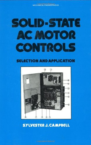 Solid-State AC Motor Controls: Selection and Application