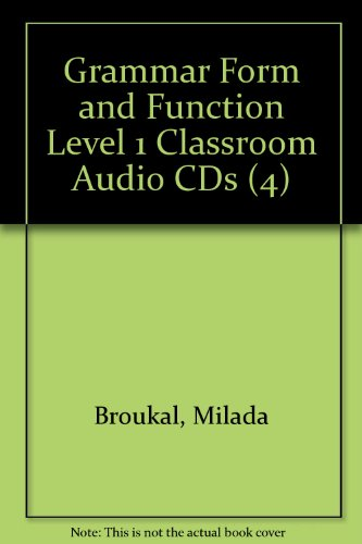 Grammar Form and Function Level 1 Classroom Audio CDs (4)