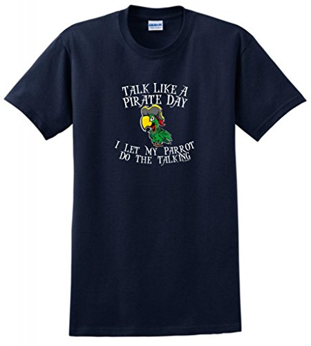 Talk Like A Pirate Day Let My Parrot Do The Talking T-Shirt 2Xl Navy front-961204