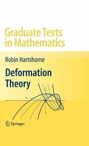 Deformation Theory (Graduate Texts in Mathematics)
