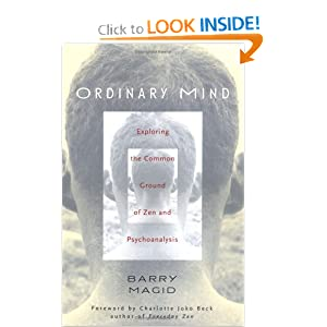 Ordinary Mind: Exploring the Common Ground of Zen & Psychotherapy