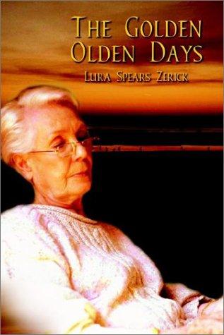 The Golden Olden Days