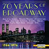 70 Years Of Broadway 1966-1976 ~ 70 Years Of Broadway...