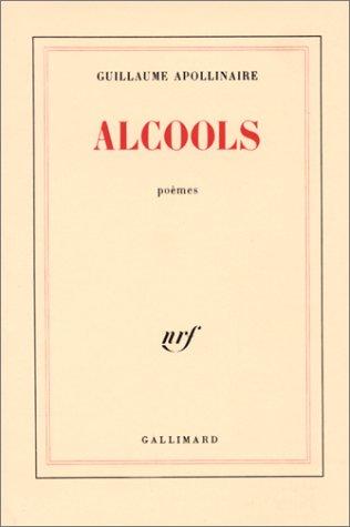 Critiqueslibrescom Alcools Guillaume Apollinaire