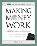 img - for Making Money Work: A Christian Guide for Personal Finance book / textbook / text book