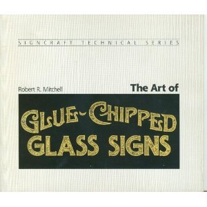 The Art Of Glue-Chipped Glass Signs