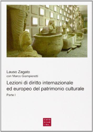 Lezioni di diritto internazionale ed europeo del patrimonio culturale: 1