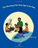 The Meaning of the Holy Qur'an for Kids: A Textbook for School Children - Juz 'Amma (Reading for Comprehension: Textbooks for Today and Tomorrow: Islamic Arts)