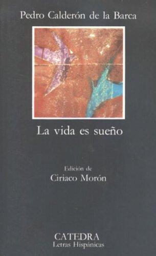La vida es sueno (Spanish Edition)