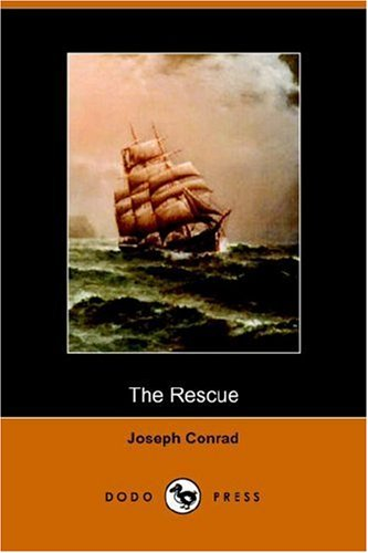 Joseph Conrad - The Rescue [with Biographical Introduction]