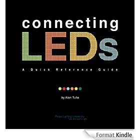 Connecting LEDs - A quick reference guide (English Edition)