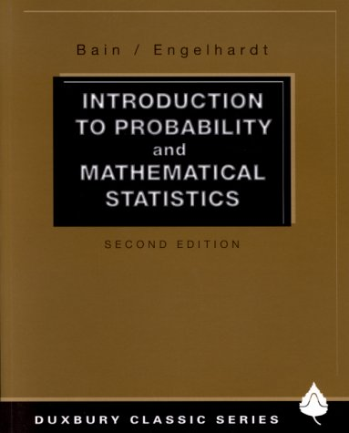 Introduction to Probability and Mathematical Statistics...