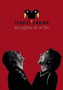 Serrat Sabina: Dos Pajaros de un Tiro
