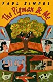 The Pigman  &  Me (A Charlotte Zolotow Book)
