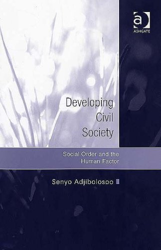 Developing Civil Society: Social Order And the Human Factor