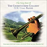 The Very Best Of The Grimethorpe Colliery Uk Coal Band