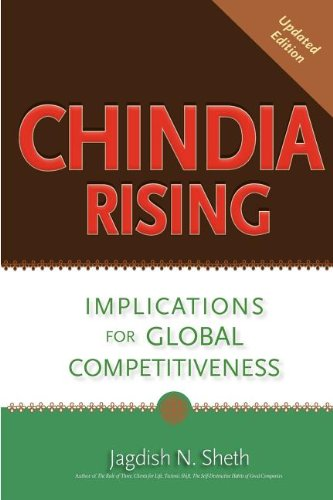 Chindia Rising: Implications for Global Competitiveness