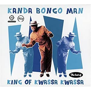 King of Kwassa Kwassa: Best of Kanda Bongo Man