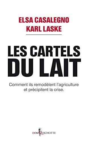Les cartels du lait : Comment ils remodèlent l'agriculture et précipitent la crise