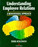 img - for Understanding Employee Relations: A Behavioural Approach book / textbook / text book
